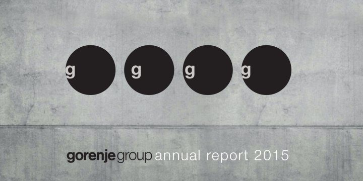 Gorenje Group releases audited Annual Report for the 2015 fiscal year