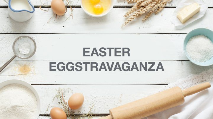 #FoodSimplified – Easter Eggstravaganza